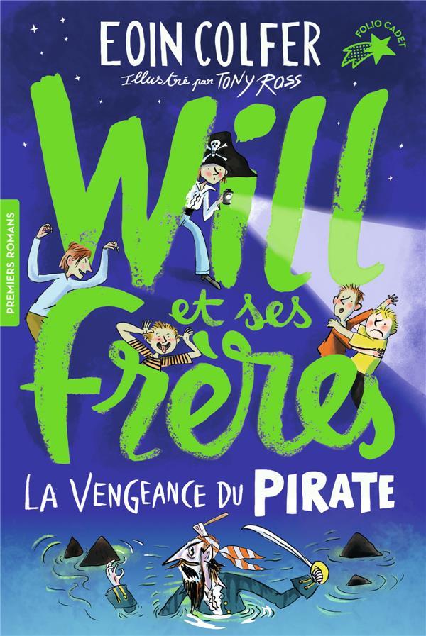 WILL ET SES FRERES, 2 : LA VENGEANCE DU PIRATE