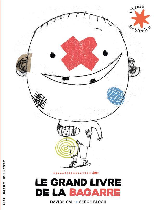 LE GRAND LIVRE DE LA BAGARRE