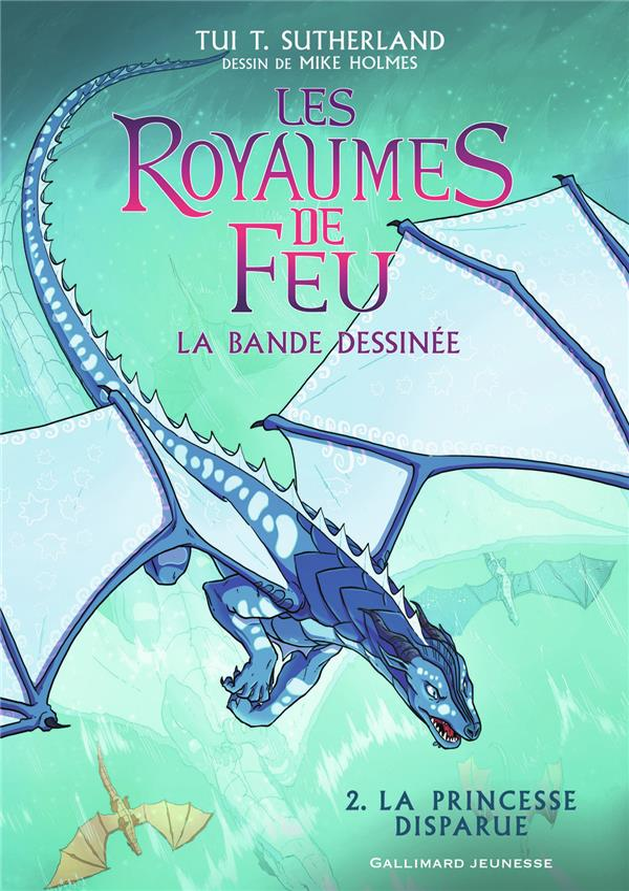 BANDE DESSINEE : LES ROYAUMES DE FEU, 2 - LA PRINCESSE DISPARUE
