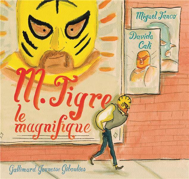 M. TIGRE LE MAGNIFIQUE