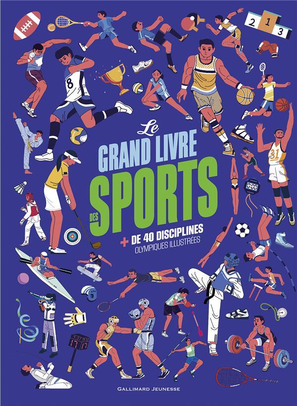 LE GRAND LIVRE DES SPORTS - PLUS DE 40 DISCIPLINES OLYMPIQUES ILLUSTREES