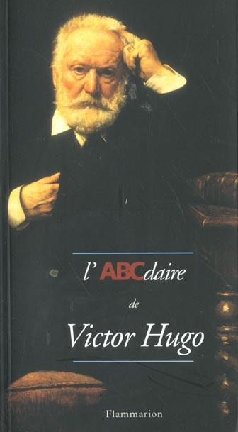 ABCDAIRE DE VICTOR HUGO