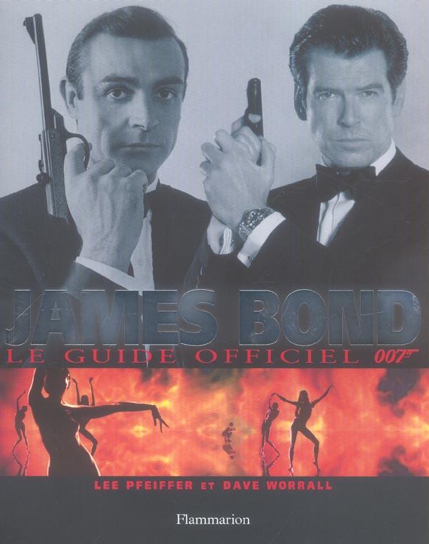 JAMES BOND 007 LE GUIDE OFFICIEL