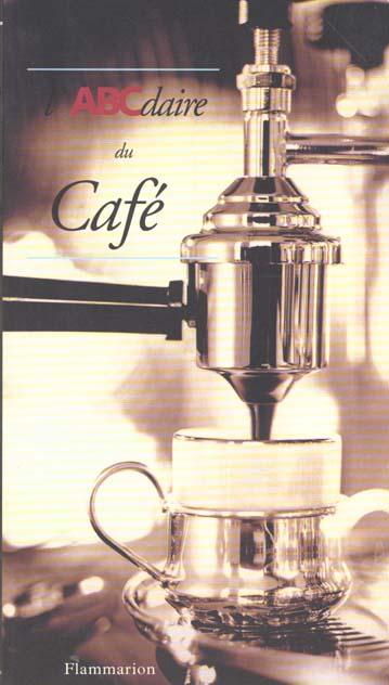 L'ABCDAIRE DU CAFE