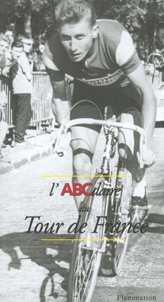 L'ABCDAIRE DU TOUR DE FRANCE