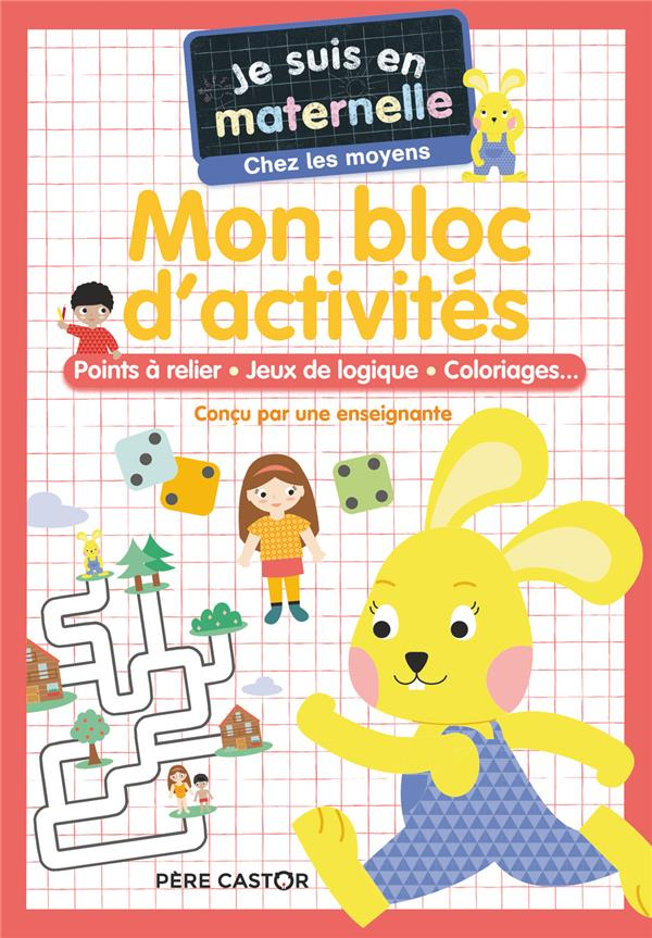 MON BLOC D'ACTIVITES - POINTS A RELIER - JEUX DE LOGIQUE - COLORIAGES...