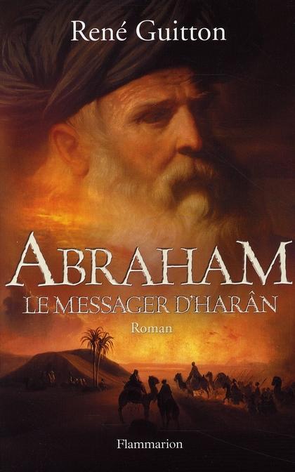 ABRAHAM, LE MESSAGER D'HARAN
