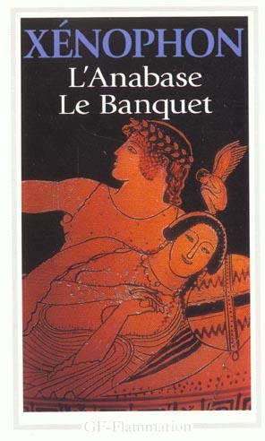 L'ANABASE - LE BANQUET
