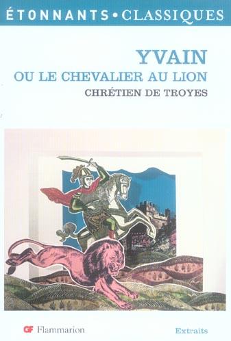 YVAIN OU LE CHEVALIER AU LION - - NOUVELLE COUVERTURE