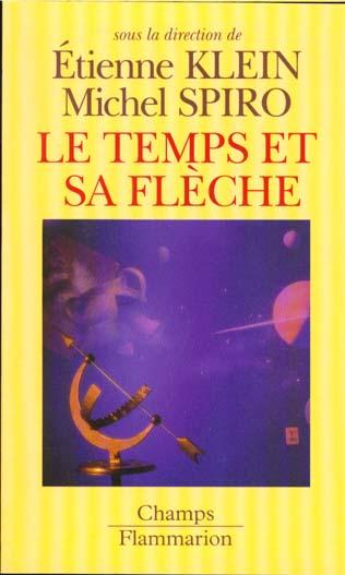 TEMPS ET SA FLECHE (LE)
