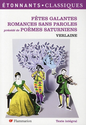 FETES GALANTES ROMANCES SANS PAROLES