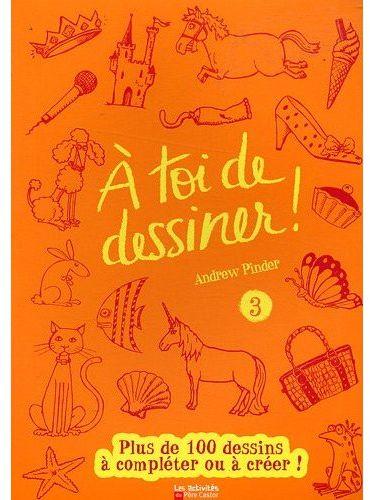 A TOI DE DESSINER 3