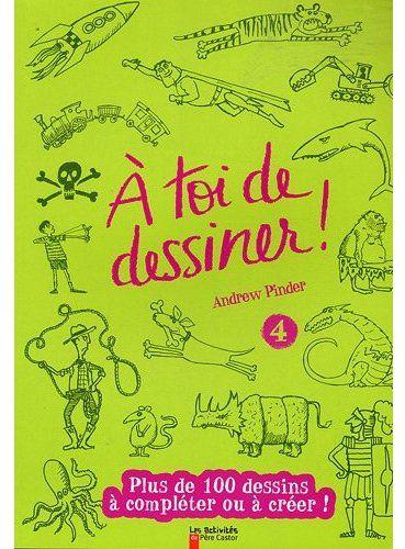 A TOI DE DESSINER 4