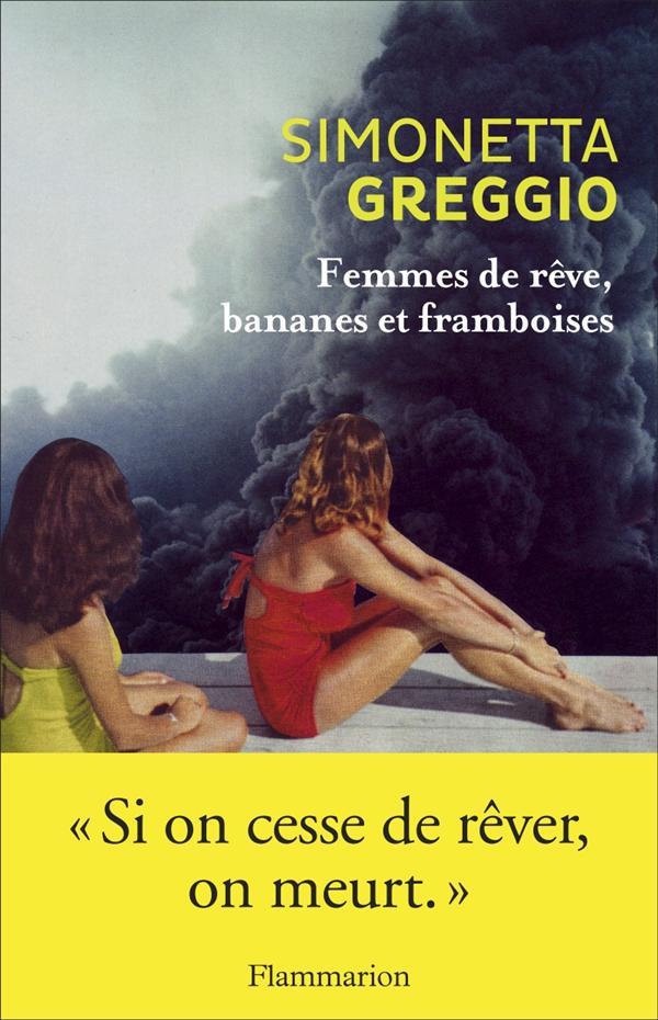 FEMMES DE REVE, BANANES ET FRAMBOISES