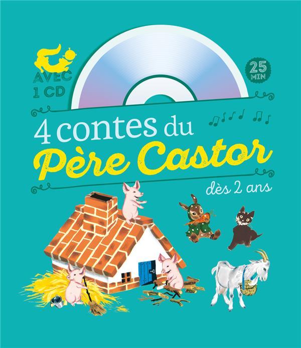 4 CONTES DU PERE CASTOR A ECOUTER DES 2 ANS + CD
