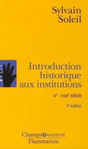 INTRODUCTION HISTORIQUE AUX INSTITUTIONS (3E EDITION)