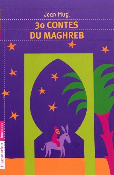 30 CONTES DU MAGHREB