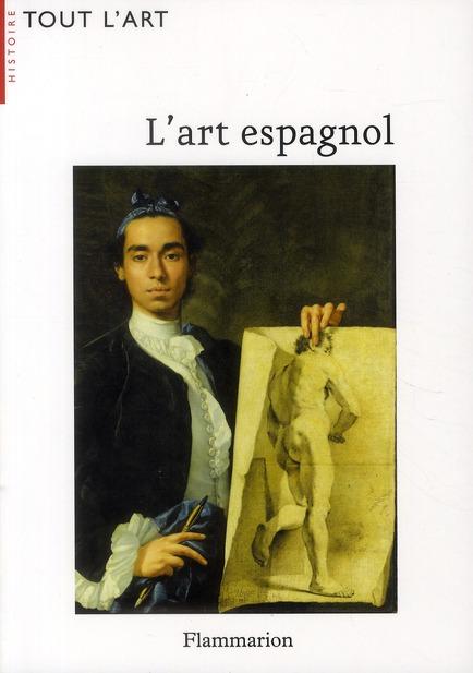 L'ART ESPAGNOL (TOUT L'ART NE)