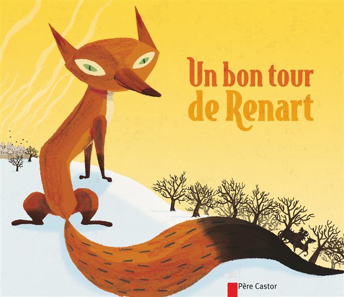UN BON TOUR DE RENART