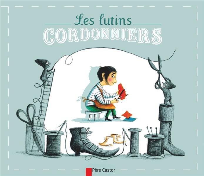 LES LUTINS CORDONNIERS