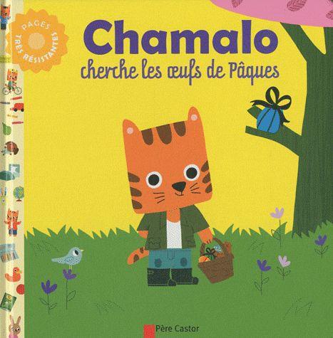 CHAMALO CHERCHE LES OEUFS DE PAQUES