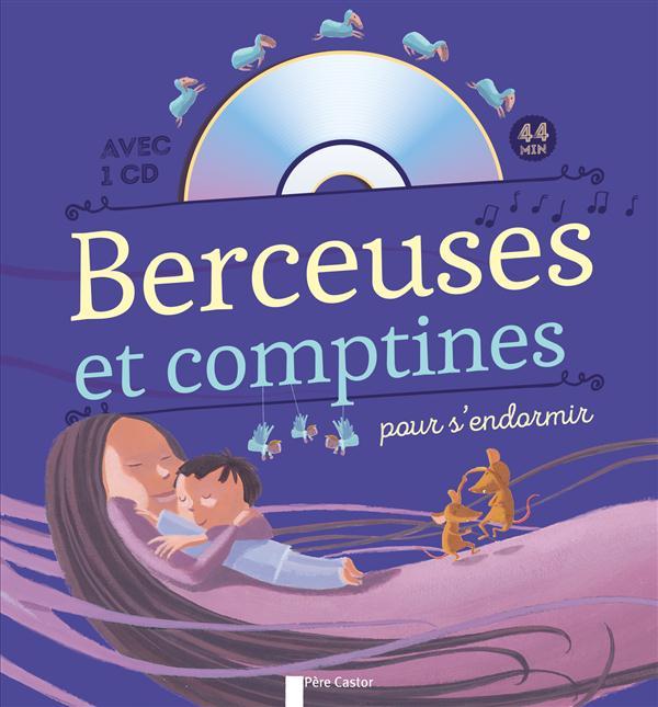 BERCEUSES ET COMPTINES POUR S'ENDORMIR + CD