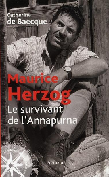 HERZOG, LE SURVIVANT DE L'ANNAPURNA