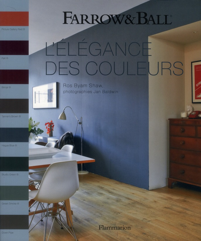 FARROW AND BALL - L'ELEGANCE DES COULEURS
