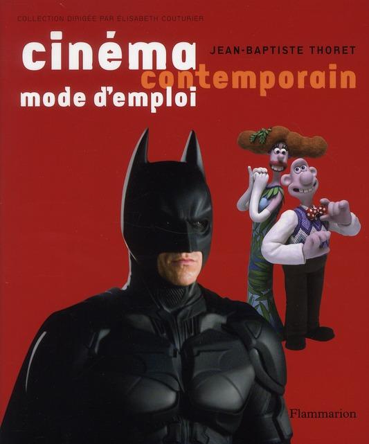 CINEMA CONTEMPORAIN, MODE D'EMPLOI