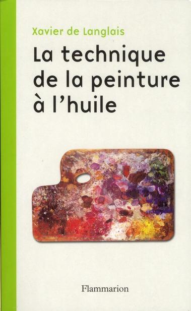 TECHNIQUE DE LA PEINTURE A L'HUILE (NE)