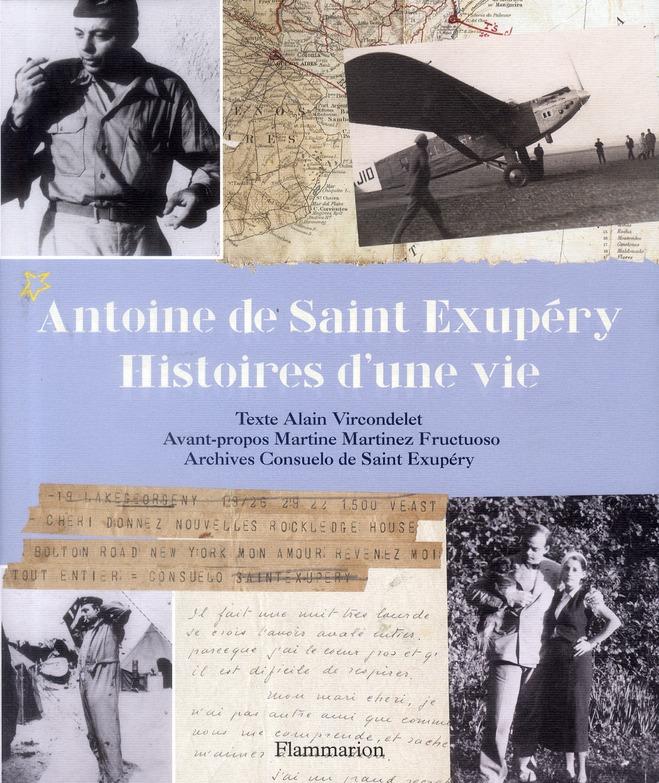 SAINT EXUPERY, HISTOIRES D'UNE VIE