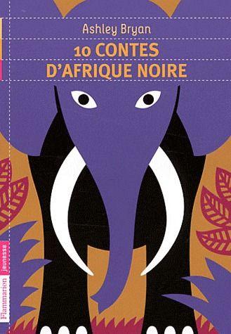 10 CONTES D'AFRIQUE NOIRE