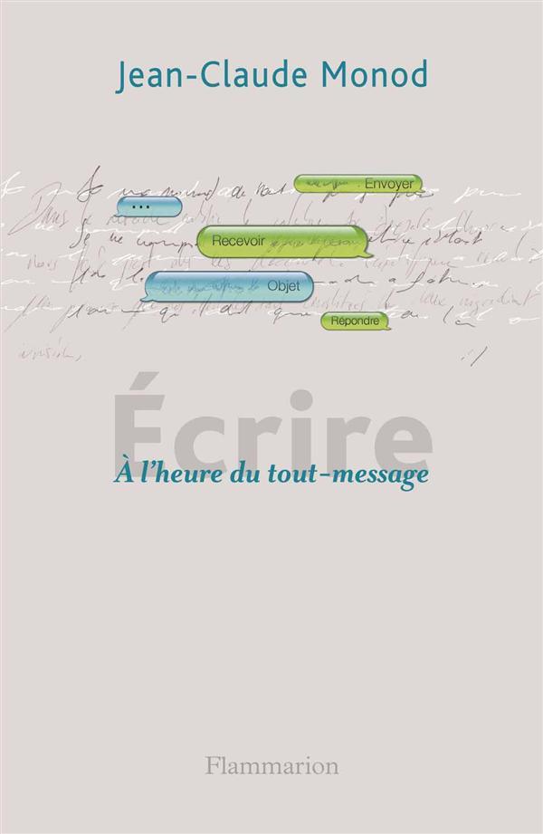 ECRIRE - A L'HEURE DU TOUT-MESSAGE