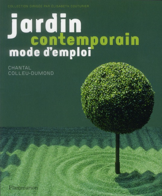 JARDIN CONTEMPORAIN, MODE D'EMPLOI