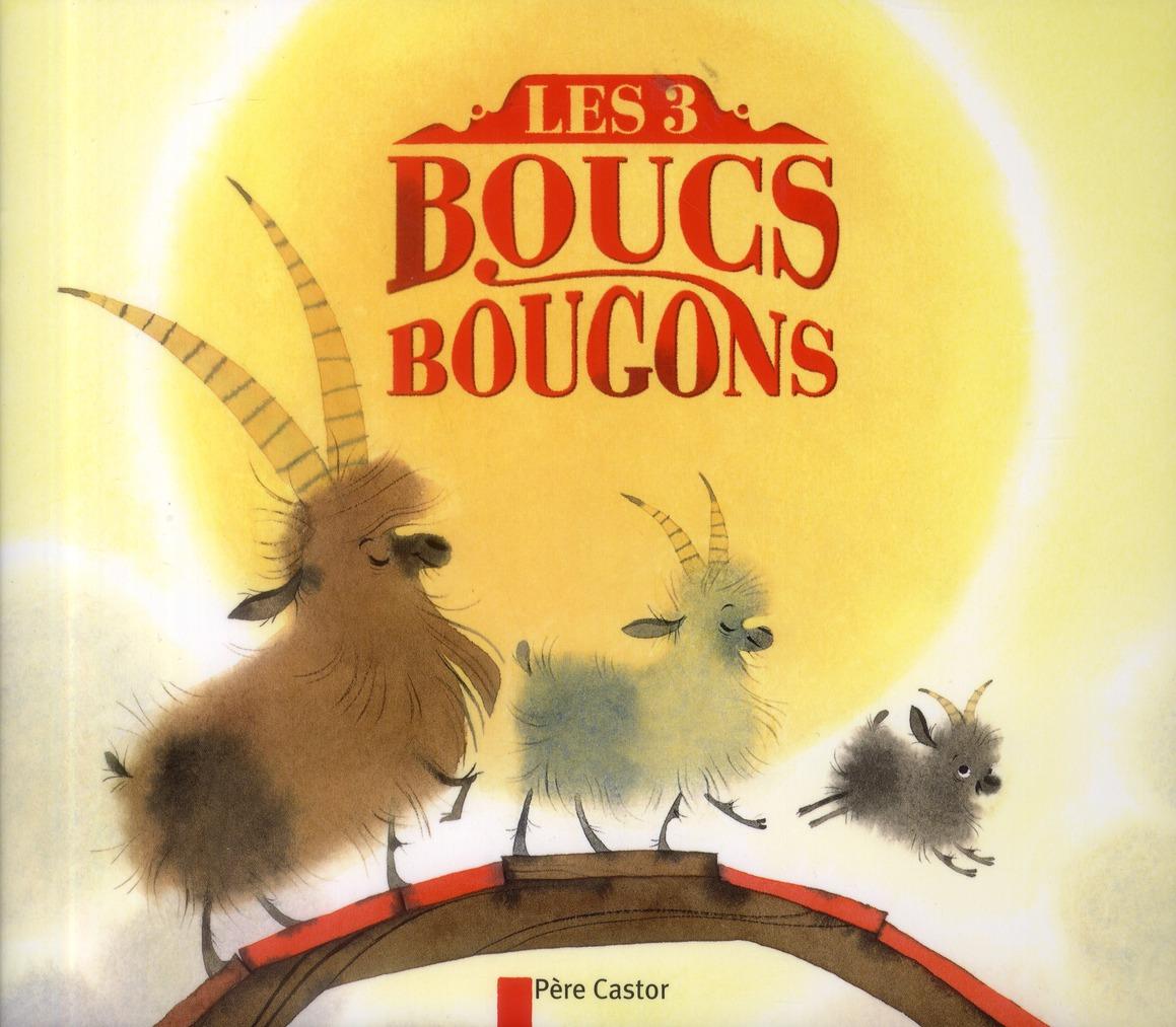 LES TROIS BOUCS BOUGONS