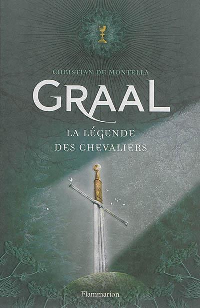 GRAAL - LA LEGENDE DES CHEVALIERS