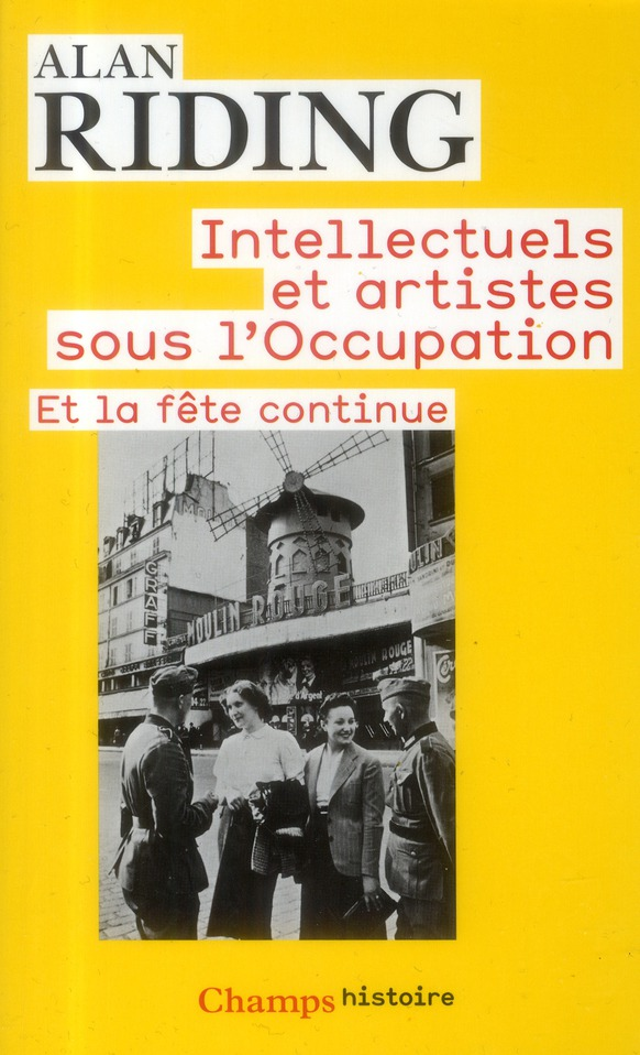 INTELLECTUELS ET ARTISTES SOUS L'OCCUPATION