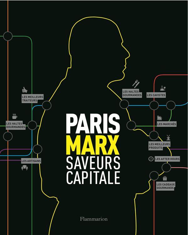 PARIS MARX SAVEURS CAPITALE