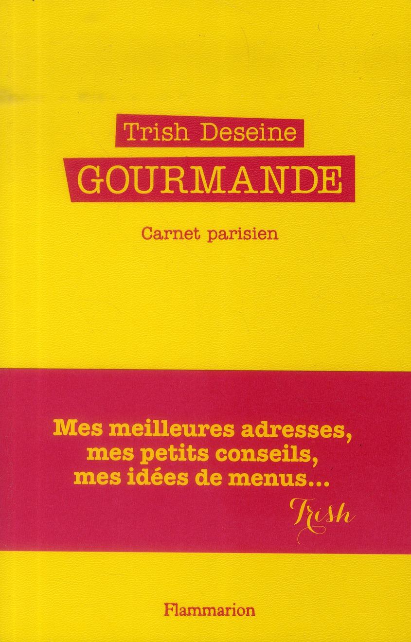 GOURMANDE