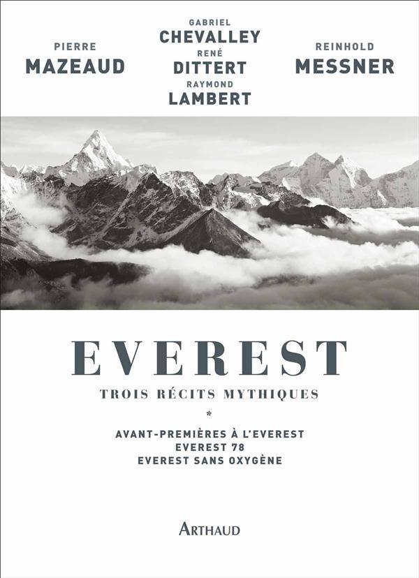 EVEREST, TROIS RECITS MYTHIQUES - AVANT-PREMIERES A L'EVEREST - EVEREST 78 - EVEREST SANS OXYGENE