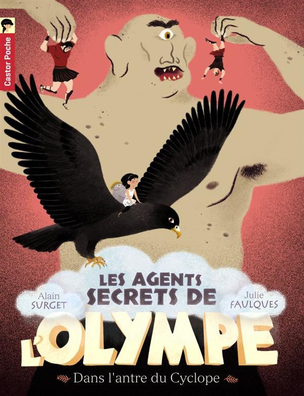 DANS L'ANTRE DU CYCLOPE - LES AGENTS SECRETS DE L'OLYMPE - T3