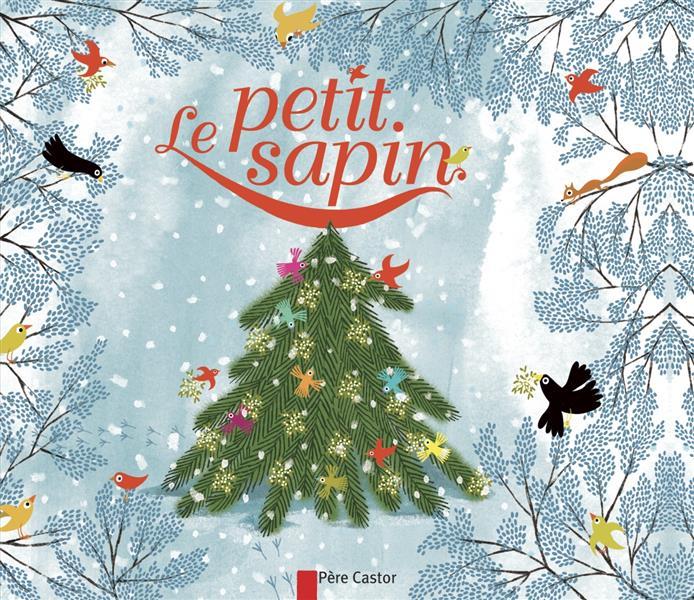 LE PETIT SAPIN (NE)