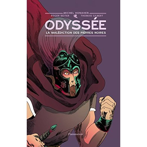 ODYSSEE T1 (BD)- LA MALEDICTION DES PIERRES NOIRES