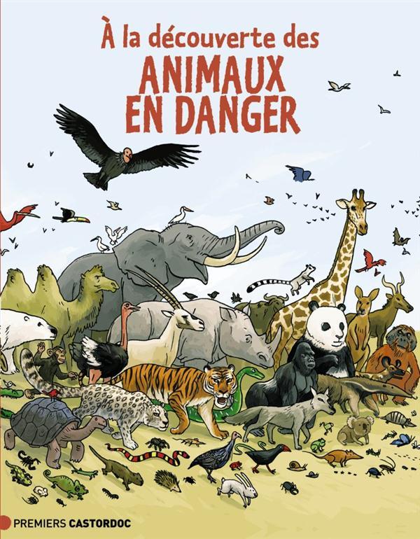 A LA DECOUVERTE DES ANIMAUX EN DANGER