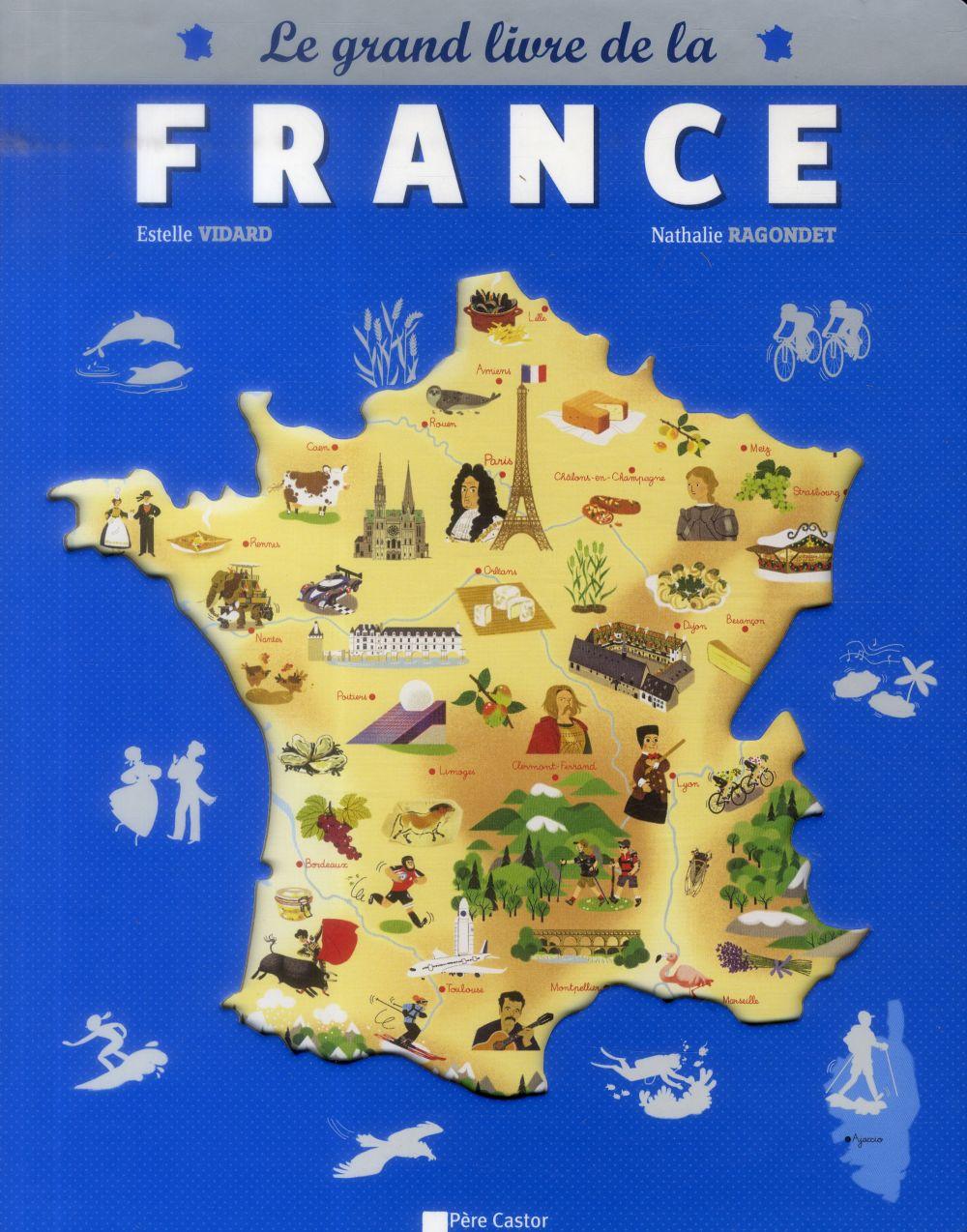 GRAND LIVRE DE LA FRANCE - 12 CARTES THEMATIQUES POUR VOIR LA FRANCE AUTREMENT