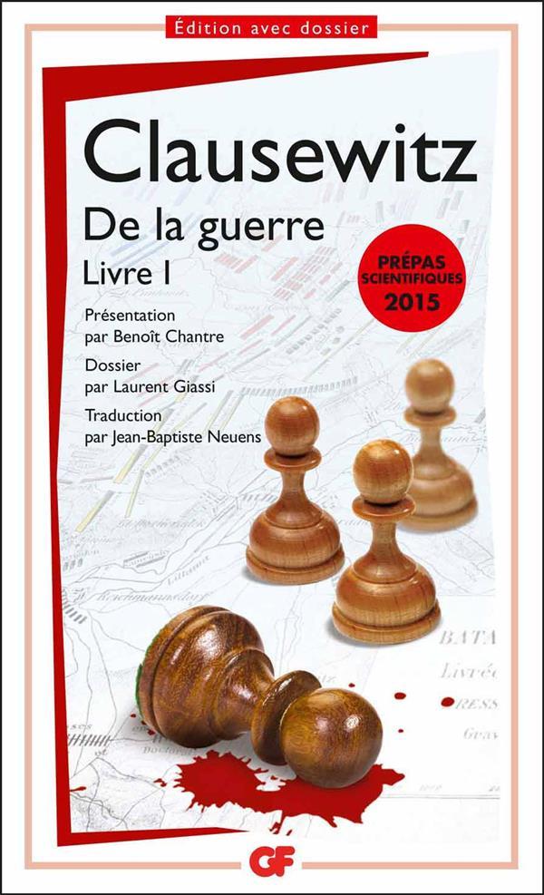 DE LA GUERRE - LIVRE I