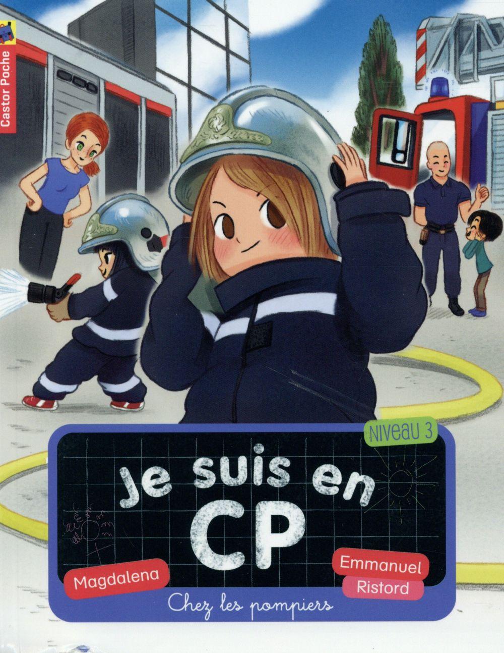 JE SUIS EN CP T13 - CHEZ LES POMPIERS