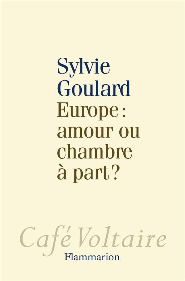 EUROPE : AMOUR OU CHAMBRE A PART?