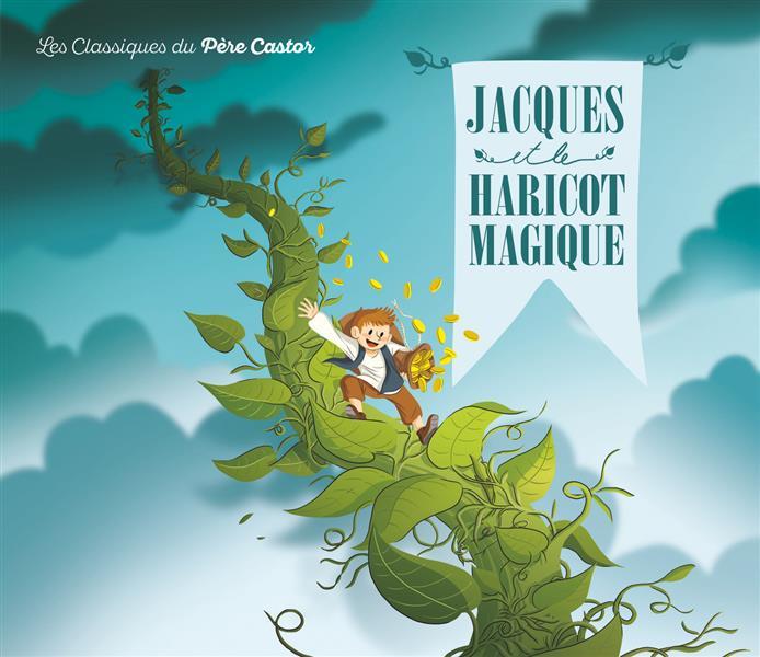 JACQUES ET LE HARICOT MAGIQUE (NE)