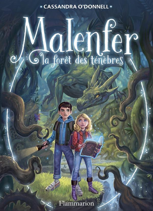 MALENFER T1 - LA FORET DES TENEBRES
